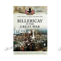 Billericay in the Great War (Paperback) Historyczne