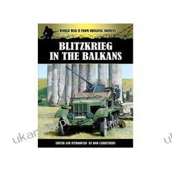 Blitzkrieg in the Balkans
