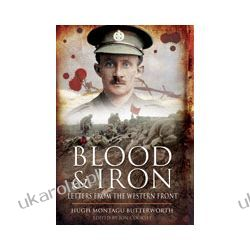 Blood and Iron (Hardback)  Letters from the Western Front