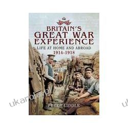 Britain's Great War Experience (Paperback)  Life at Home and Abroad 1914-1918 Napoje, drinki