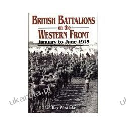 British Battalions On The Western Front Kalendarze ścienne