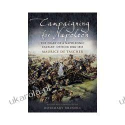 Campaigning for Napoleon (Hardback) Kalendarze ścienne