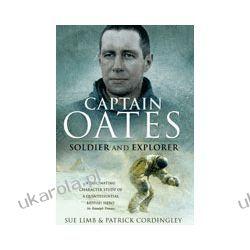 Captain Oates (Paperback)  Soldier & Explorer Dokumentalne