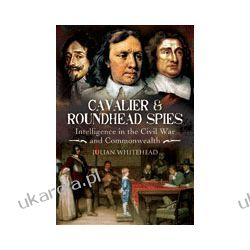 Cavalier and Roundhead Spies (Hardback)  Intelligence in the Civil War & Commonwealth Kalendarze ścienne