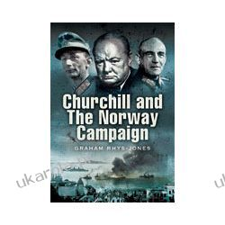 Churchill and the Norway Campaign 1940 (Hardback) Kalendarze ścienne