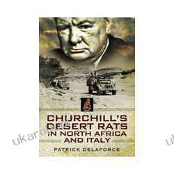 Churchill's Desert Rats (Paperback)  in North Africa, Burma, Sicily & Italy Biografie, wspomnienia