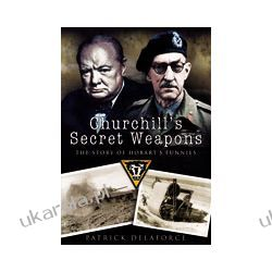 Churchill's Secret Weapons (Paperback)  The Story of Hobart's Funnies Kalendarze ścienne