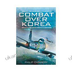 Combat Over Korea (Hardback) Sztuka, malarstwo i rzeźba