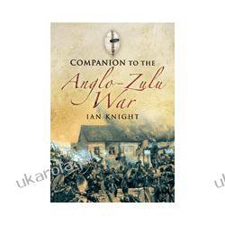 Companion to the Anglo-Zulu War (Hardback) Pozostałe
