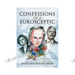 Confessions of a Eurosceptic (Hardback) Lotnictwo
