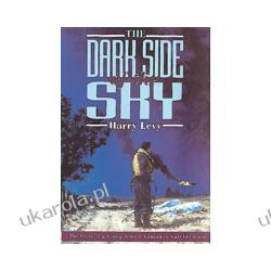 Dark Side Of The Sky (Hardback) Pozostałe