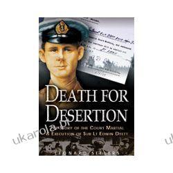 Death For Desertion (Paperback) Marynarka Wojenna