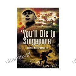 You'll Die in Singapore  Pozostałe