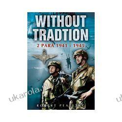 Without Tradition (Paperback) Pozostałe