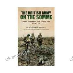 With the British Army on the Somme (Hardback)  Memoirs From the Trenches