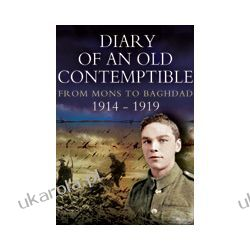 Diary of an Old Contemptible (Hardback) Pozostałe
