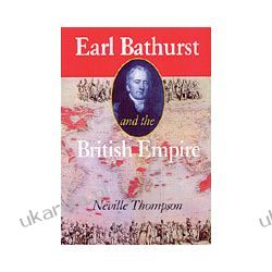 Earl Bathurst And The British Empire Pozostałe