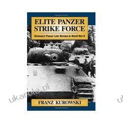 Elite Panzer Strike Force (Hardback)  Germany's Panzer Lehr Division in World War II