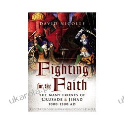Fighting for the Faith (Hardback) Książki