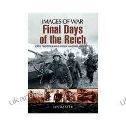 Final Days of the Reich (Paperback) Pozostałe