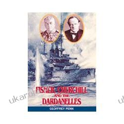 Fisher, Churchill And The Dardanelles (Hardback)