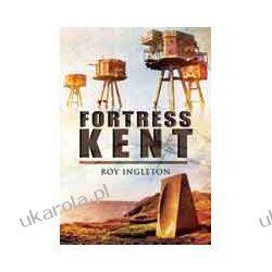 Fortress Kent (Hardback) Fortyfikacje