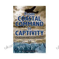 From Coastal Command to Captivity (Hardback) Biografie, wspomnienia
