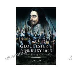 Gloucester & Newbury 1643 (Hardback)  The Turning Point of the Civil War
