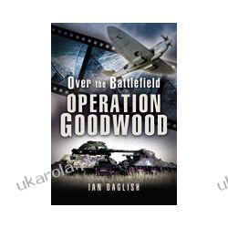 Goodwood - Over The Battlefield (Hardback) Zagraniczne