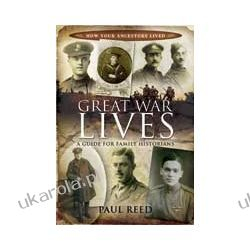 Great War Lives (Hardback)  A Guide for Family Historians Pozostałe