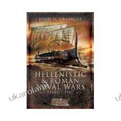 Hellenistic and Roman Naval Warfare 336BC-31BC (Hardback) Biografie, wspomnienia