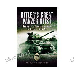 Hitler's Great Panzer Heist (Hardback)
