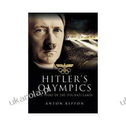 Hitler's Olympics (Hardback)  The Story of the 1936 Nazi Games Pozostałe
