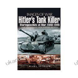 Hitler's Tank Killer (Paperback)  Sturmgeschutz at War 1940-1945