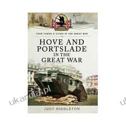 Hove and Portslade in the Great War (Paperback) Kalendarze ścienne
