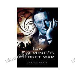 Ian Flemings Secret War (Hardback) Albumy i czasopisma