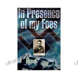 In Presence of My Foes (Hardback)