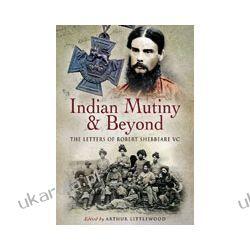 Indian Mutiny and Beyond (Hardback) Pozostałe
