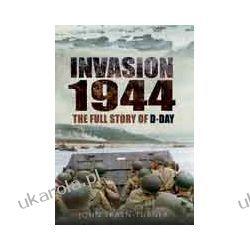 Invasion '44 (Paperback)  The Full Story of D-Day Kalendarze ścienne