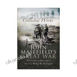 John Masefield's Great War (Hardback)  Collected Works Pozostałe
