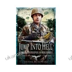 Jump into Hell (Hardback)  German Paratroopers in World War II Kościoły i inne budowle sakralne