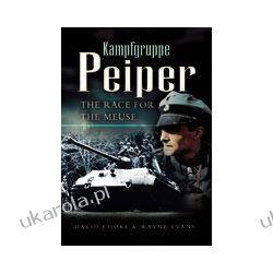 Kampfgruppe Peiper (Hardback) Oddziały i formacje wojskowe