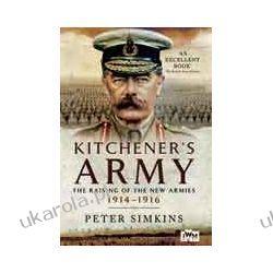 Kitchener's Army (Paperback)  The Raising of the New Armies 1914 – 1916 Kalendarze ścienne