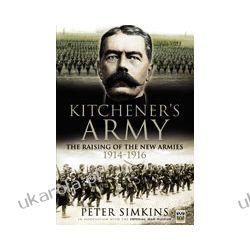 Kitchener's Army (Hardback)  The Raising of the New Armies 1914 - 1916 Kalendarze ścienne