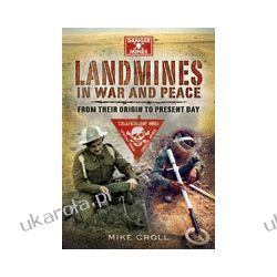 Landmines in War and Peace (Hardback)  From their Origin to Present Day Kalendarze ścienne