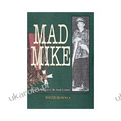 Mad Mike (Hardback)  Biography of Brigadier Michael Calvert Pozostałe