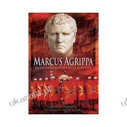 Marcus Agrippa (Hardback)  Right-Hand Man of Caesar Augustus Pozostałe