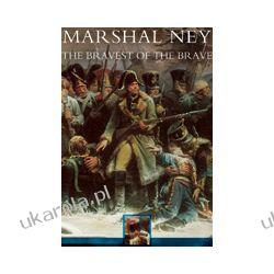 Marshal Ney (Paperback)  The Bravest of the Brave Kalendarze ścienne
