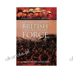 Memoirs from the British Expeditionary Force 1914-1915 (Hardback) Pozostałe