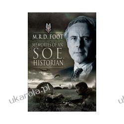 Memories of an S.O.E. Historian (Hardback) Albumy i czasopisma